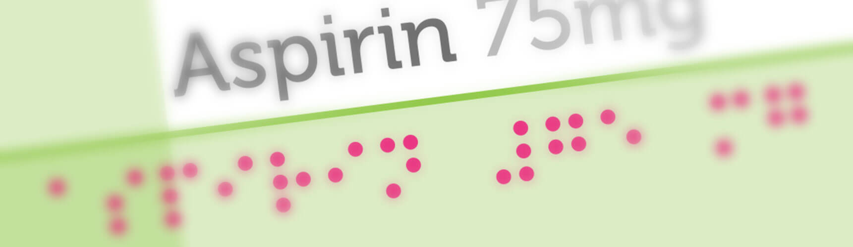 Braille font on pharmaceutical packaging artwork